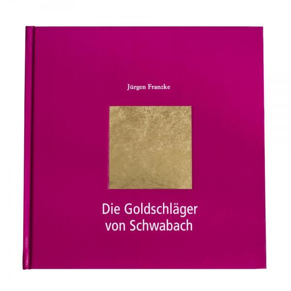 Die Goldschläger von Schwabach